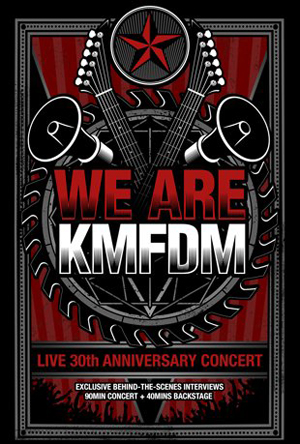 KMFDM releases 30th Anniversary concert video