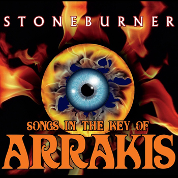 Stoneburner - Songs in the Key of Arrakis