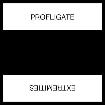 Profligate - Extremities