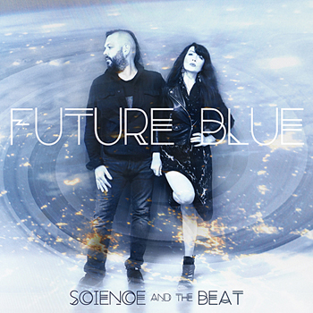 Science and the Beat - Future Blue