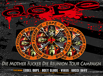 DOPE announces tour dates for reunion tour