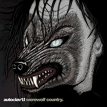 Autoclav1.1 - Werewolf Country