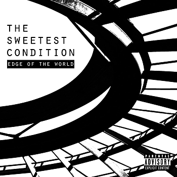 The Sweetest Condition - Edge of the World
