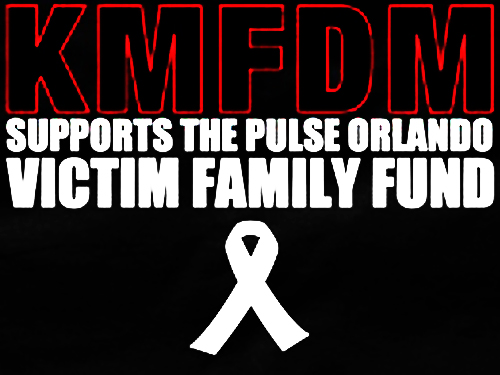 KMFDM offers benefit T-shirt, 100% of profits to benefit victims of Orlando
