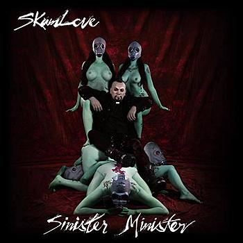 Skum Love - Sinister Minister
