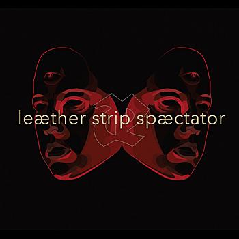 Leæther Strip - Spæctator