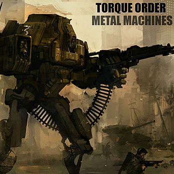 Torque Order - Metal Machines