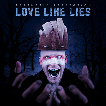 Aesthetic Perfection - Love Like Lies (Single)