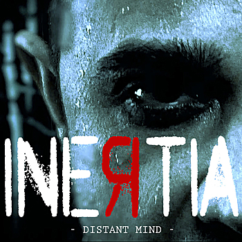 Inertia - Distant Mind (Single)