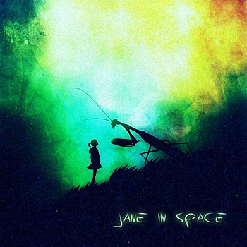 Jane in Space - Jane in Space