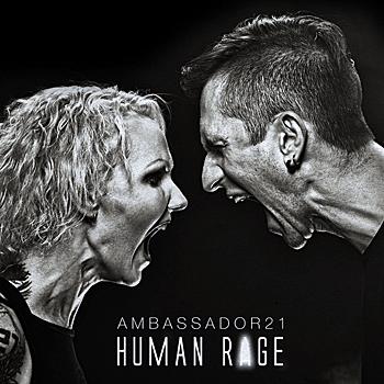 Ambassador21 - Human Rage