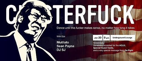 Clusterfuck - Underground Lounge, 2017-01-20