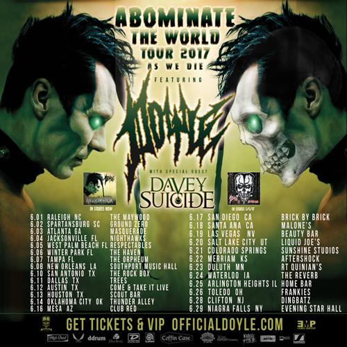 DOYLE - Abominate the World Tour 2017