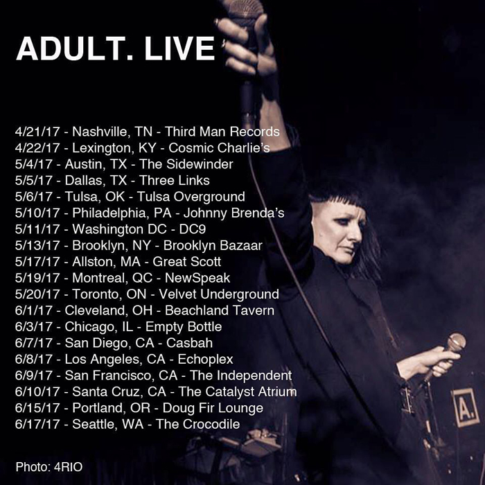 ADULT. North American Tour 2017