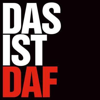 DAF - Das Ist DAF