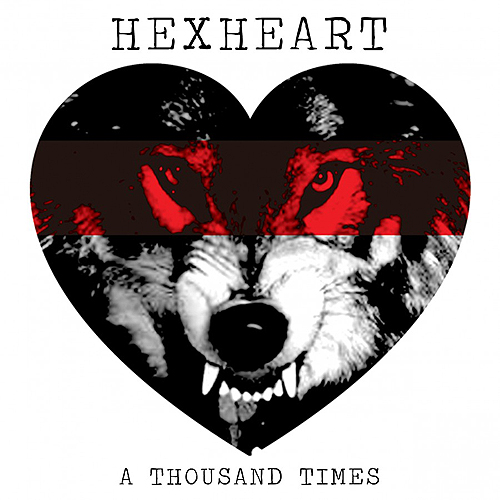 Hexheart - A Thousand Times