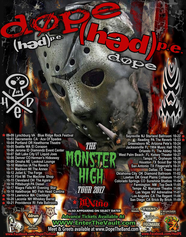 DOPE / (HED)Pe / Ill Niño - Monster High Tour 2017