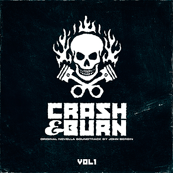 John Bergin - Crash & Burn Vol. 1