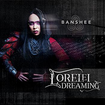 Lorelei Dreaming - Banshee
