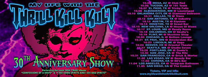 My Life with the Thrill Kill Kult - 30th Anniversary Tour