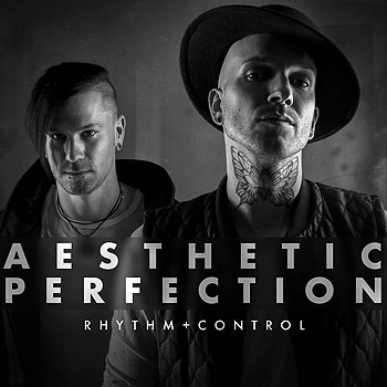 Aesthetic Perfection - Rhythm + Control (Single)