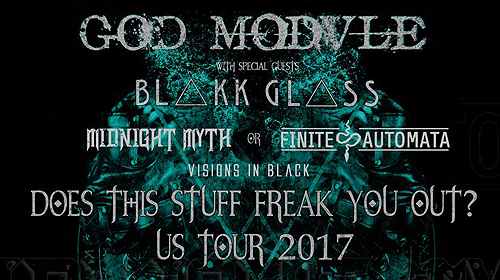 God Module - Does This Stuff Freak You Out 2017 Tour