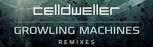 Celldweller to release Growling Machines Remixes EP