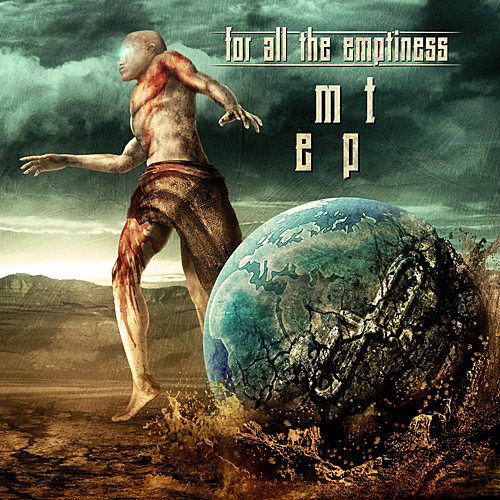 for all the emptiness - mt ep