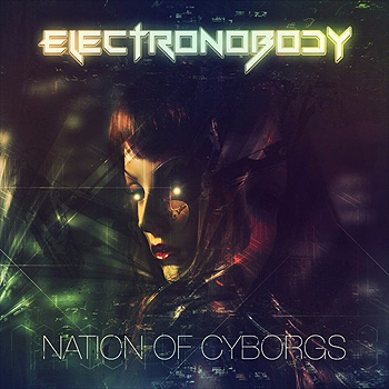 ElectroNobody - Nation of Cyborgs