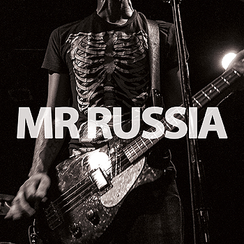 Mr. Russia - Big Noise