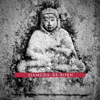 Siamgda - Re-Born