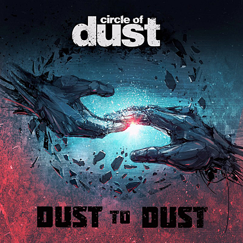 Circle of Dust - Dust to Dust