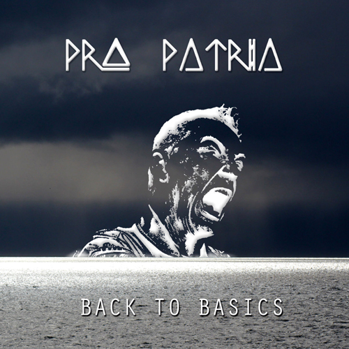 Pro Patria - Back to Basics