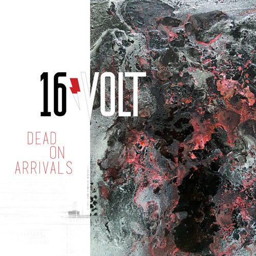 16volt - Dead On Arrivals