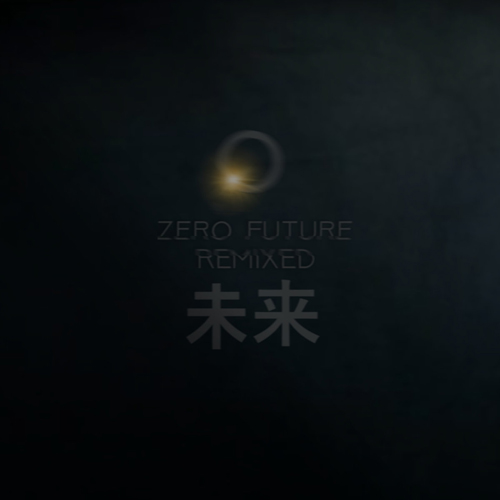 Cease2Xist - Zero Future Remixed