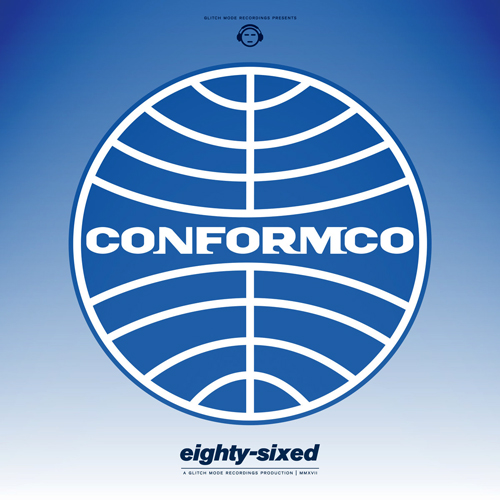 ConformCo - Eighty Sixed (Maxi Single)