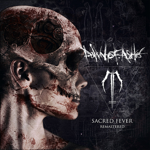 Dawn of Ashes - Sacred Fever (Remastered)