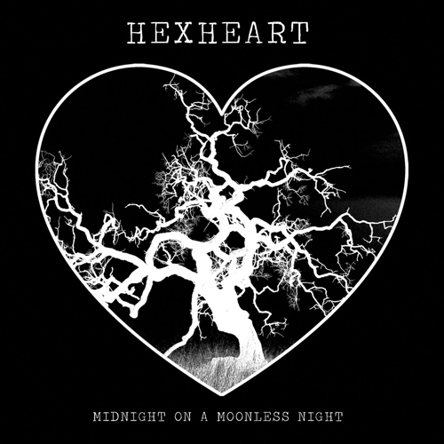 Hexheart - Midnight on a Moonless Night