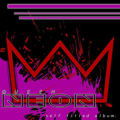 Queen Neon - Queen Neon