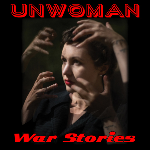 Unwoman - War Stories