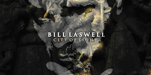 Long out-of-print album from Bill Laswell featuring COIL reissued by Infinite Fog