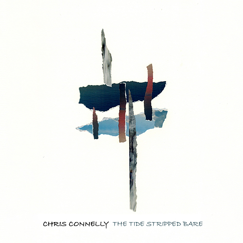 Chris Connelly - The Tide Stripped Bare