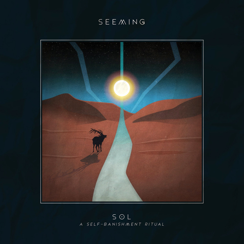 Seeming - SOL: A Self-Banishment Ritual