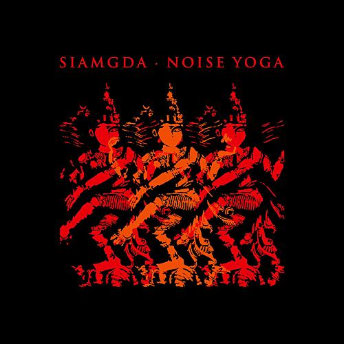 Siamgda - Noise Yoga