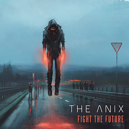 The Anix - Fight the Future