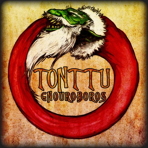 TONTTU - Gnouroboros