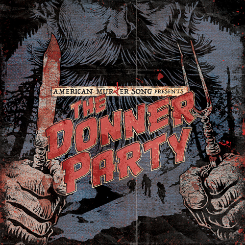 American Murder Song - The Donner Party