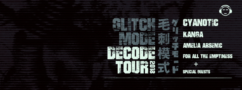 Glitch Mode Decode Tour #1 - ReGen Magazine