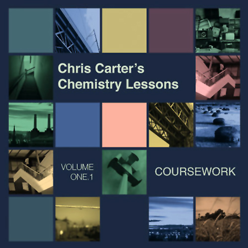Chris Carter - Chemistry Lessons Volume 1.1: Coursework