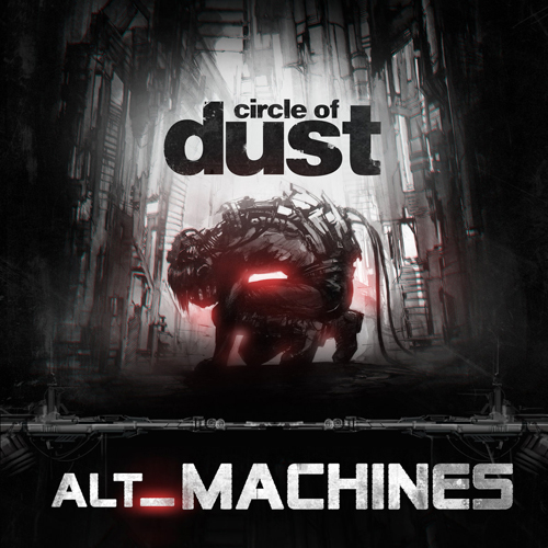 Circle of Dust - alt_Machines